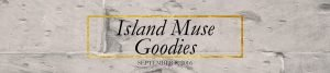 island muse goodies
